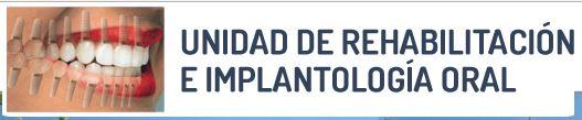 Unidad De Rehabilitacion E Implantologia Oral