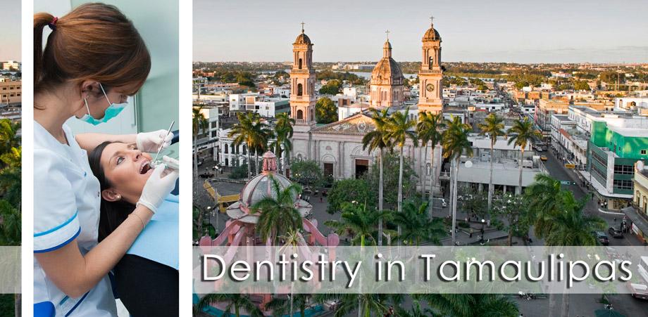 dentists tamaulipas