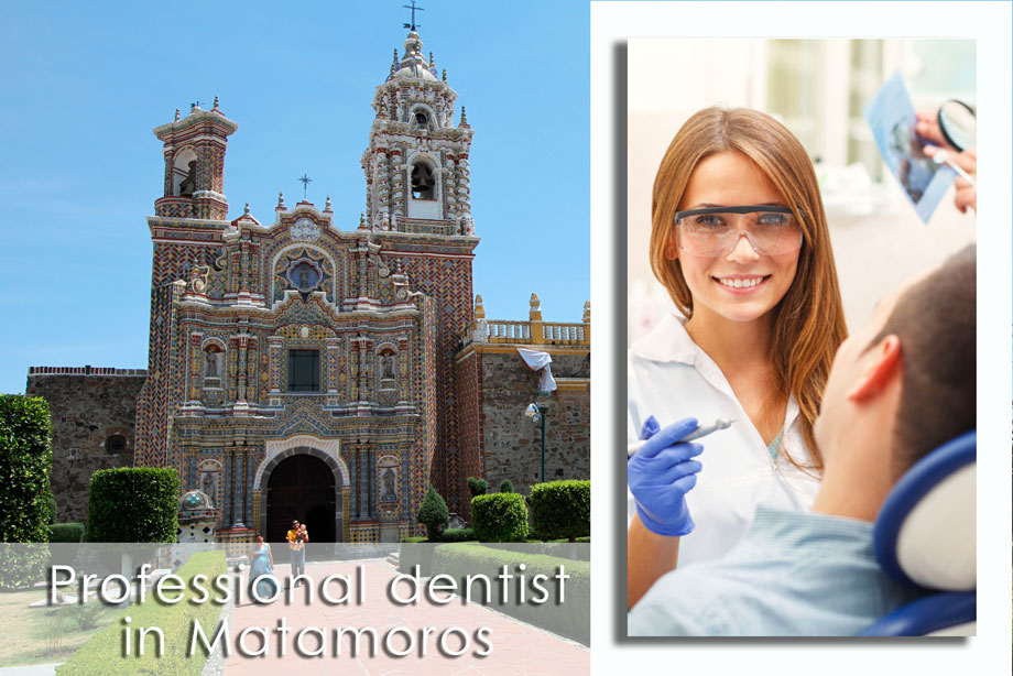 matamoros dentists